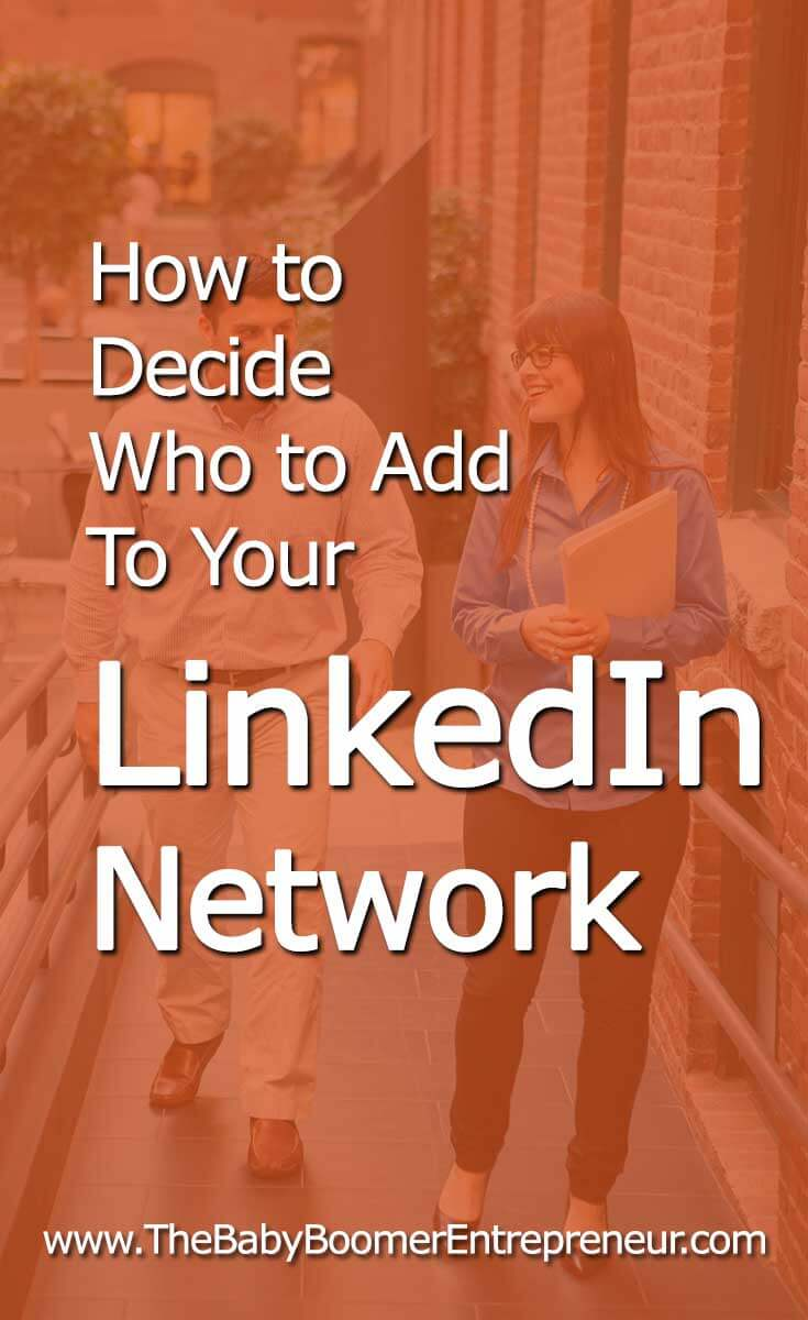 How to Decide Who to Add To Your LinkedIn Network
