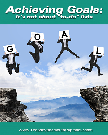 Achieving Goals: It's not about to-do lists