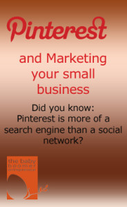 Pinterest marketing - it's more of a search engine than a social network
