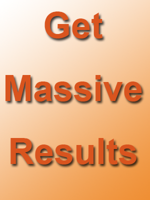 Get Massive Results