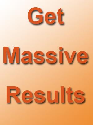 Get Massive Results