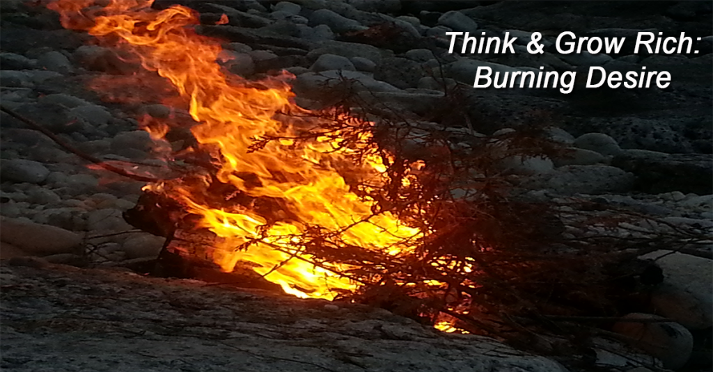 Think and Grow Rich - A Burning Desire