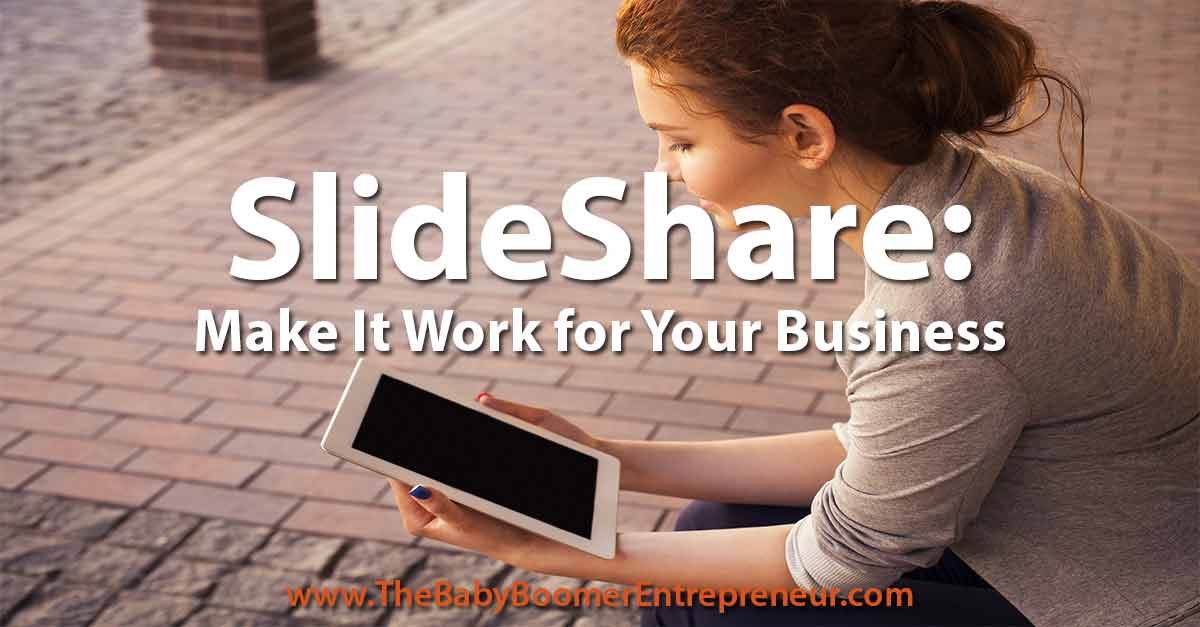 SlideShare: Make it Work for Your Business