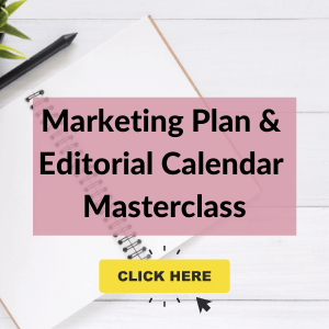 Marketing Plan & Editorial Calendar Masterclass